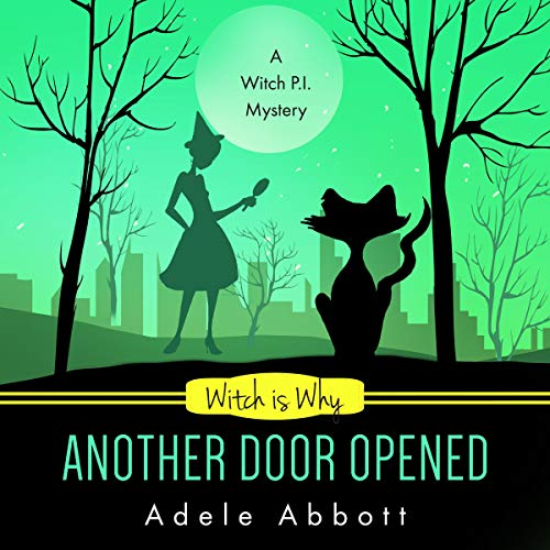 Witch Is Why Another Door Opened audiobook cover art