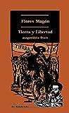 Tierra y Libertad: Ausgewählte Texte (Klassiker der Sozialrevolte) - Tradukas GbR