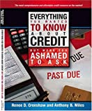Everything You Wanted to Know About Credit but Were Too Afraid to Ask