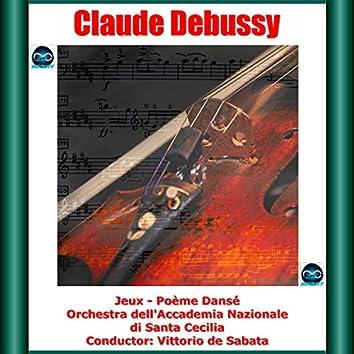 Debussy: Jeux - Poème Dansé