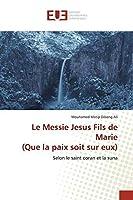 Matip Dibong Ali, M: Messie Jesus Fils de Marie (Que la paix
