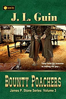 Bounty Poachers (James P. Stone Series Book 3) by [J. L. Guin]