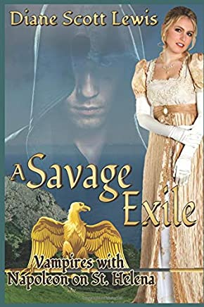 A Savage Exile: Vampires with Napoleon on St. Helena