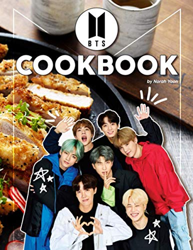 BTS Cookbook: The Book Helps You To Cook Food With Your Idol
