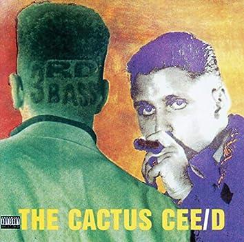 The Cactus Cee/D