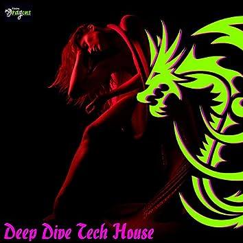 Deep Dive Tech House