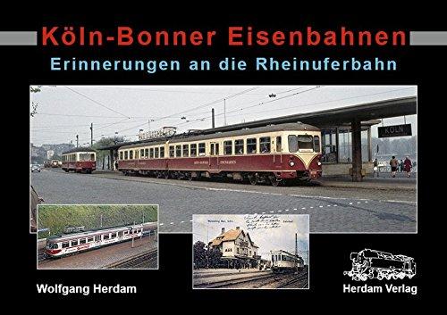 Preisvergleich Produktbild Köln-Bonner Eisenbahnen: Erinnerungen an die Rheinuferbahn