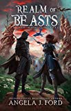 Realm of Beasts: An Epic Fantasy Adventure with Mythical Beasts (Legend of the Nameless One Book 1)