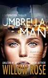 Umbrella Man (Umbrella Man Series Book 1)