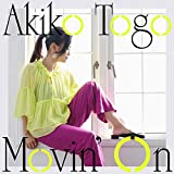 Movin' on / Akiko Togo