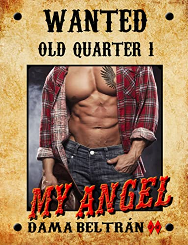 My Angel (Serie Old-Quarter 1) (English Edition)
