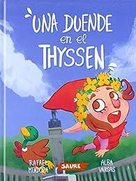 Una duende en el Thyssen par Rafael Mendoza Gaspart