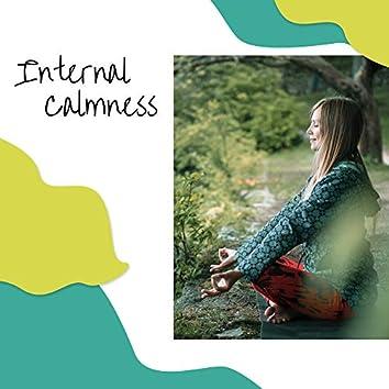 Internal Calmness - Calm Your Spirit, Reduce Stress & Restore Inner Harmony