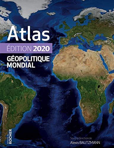 Atlas géopolitique mondial 2020