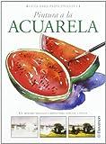 Guía para principiantes pintura a la acuarela (Guías para principiantes) (Spanish Edition)