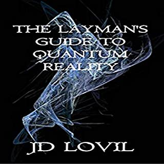 The Layman's Guide to Quantum Reality cover art