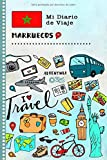 Marruecos Mi Diario de Viaje: Libro de Registro de Viajes Guiado Infantil - Cuaderno de Recuerdos de Actividades en Vacaciones para Escribir, Dibujar, Afirmaciones de Gratitud para Niños y Niñas