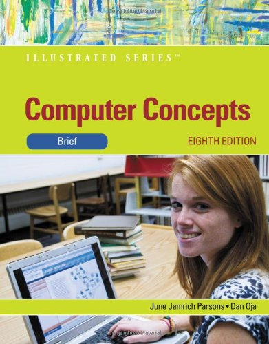 Computer Concepts: Illustrated Brief