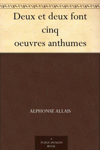 Couverture du livre Deux et deux font cinq oeuvres anthumes