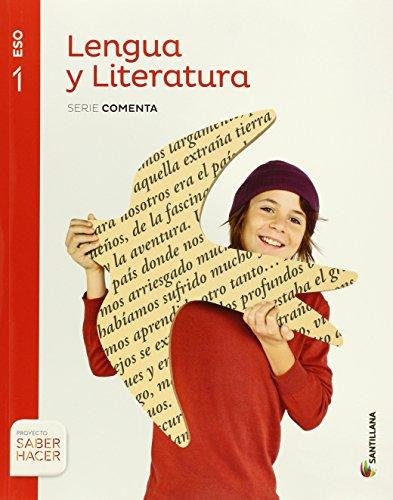 LENGUA Y LITERATURA SERIE COMENTA 1 ESO SABER HACER - 9788468015774