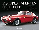 Voitures italiennes de légende - Les classiques du style et du design