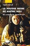 La poudre noire de Maître Hou - Une enquête du mandarin Tân
