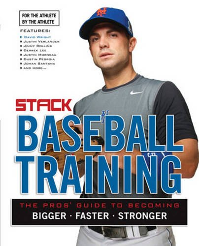 Baseball Training: The Pros  Guide to Becoming Bigger, Faster, Stronger