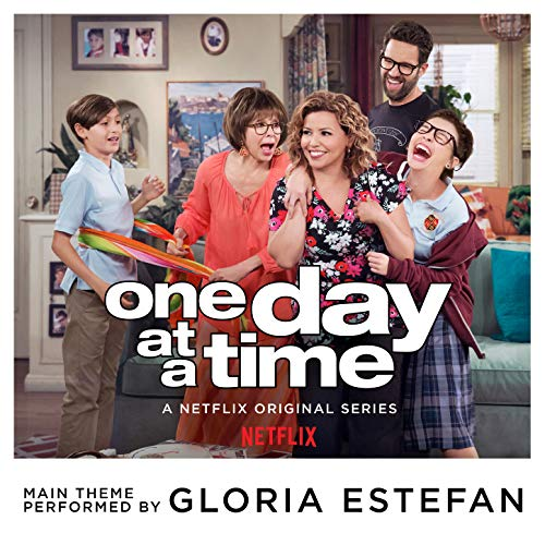 One Day at a Time (From the Netflix Original Series)