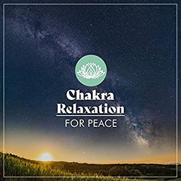 Chakra Relaxation for Peace