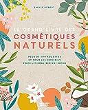 Le Grand Livre des Cosmetiques Naturels