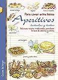 Aperitivos, tostadas y tostas (Cocina del hogar)