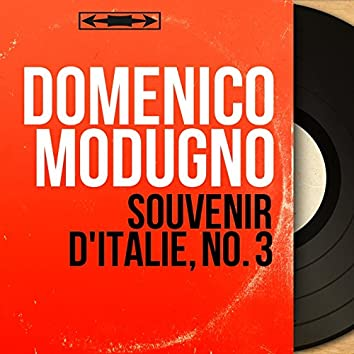 Souvenir d'Italie, no. 3 (Mono Version)