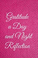 Gratitude A Day And Night Reflection: Grateful Mindfulness Every Day Journal In Emoji Design