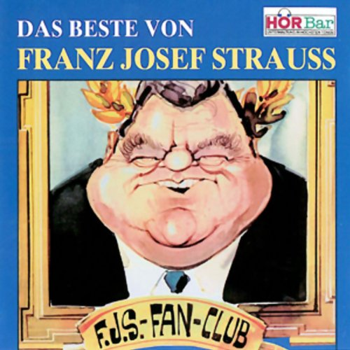Das Beste von Franz Josef Strauss Titelbild