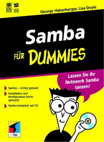 Samba für Dummies. Lassen Sie Ihr Netzwerk Samba tanzen