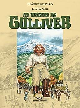 As viagens de Gulliver (Clássicos Ilustrados) por [Jonathan Swift, Roberto Caldas]