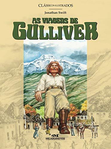 As viagens de Gulliver (Clássicos Ilustrados)