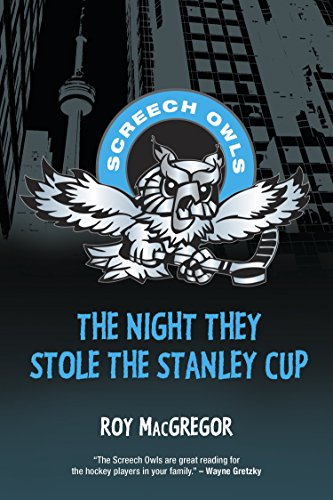 The Night They Stole the Stanley Cup (Screech Owls, Band 2)