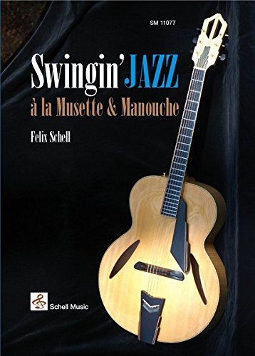 Swingin' Jazz à la Musette & Manouche: Noten & CD (Jazz- Blues Gitarre)