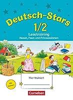 Deutsch-Stars 1./2. Schuljahr. Lesetraining Hexen, Feen und Prinzessinnen: Uebungsheft. Mit Loesungen. Allgemeine Ausgabe