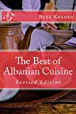 The Best of Albanian Cuisine: Revised Edition