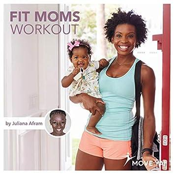 Fit Moms Workout (By Juliana Afram)