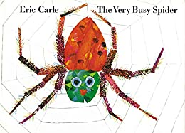 The Very Busy Spider by [Eric Carle]