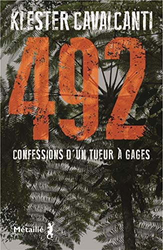 492 Confessions Dun Tueur Gages