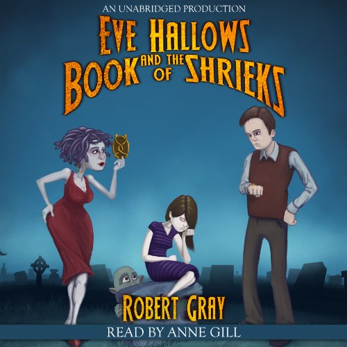 Eve Hallows and the Book of Shrieks cover art