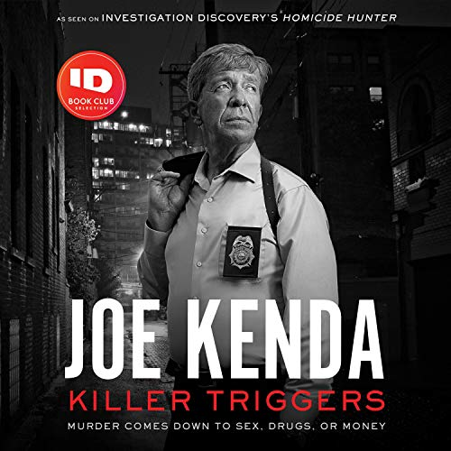 Killer Triggers Audiobook By Joe Kenda cover art