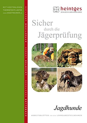 Jagdhunde (Sicher durch die Jägerprüfung)