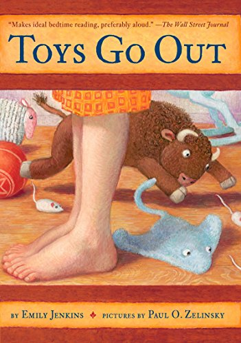 Compare Textbook Prices for Toys Go Out: Being the Adventures of a Knowledgeable Stingray, a Toughy Little Buffalo, and Someone Called Plastic  ISBN 9780385736619 by Jenkins, Emily,Zelinsky, Paul O.