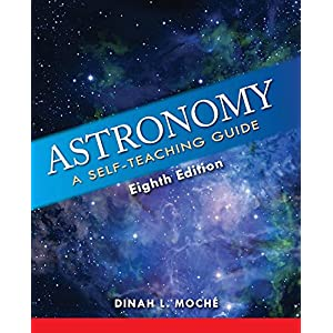 Astronomy: A Self-Teaching Guide, Eighth Edition (Wiley Self Teaching Guides)