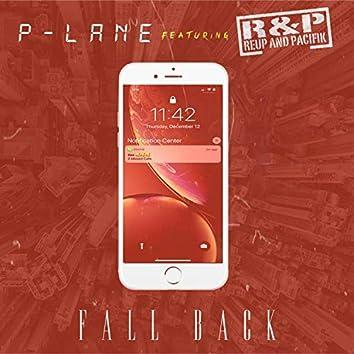 Fall Back (feat. Reup & Pacifik)